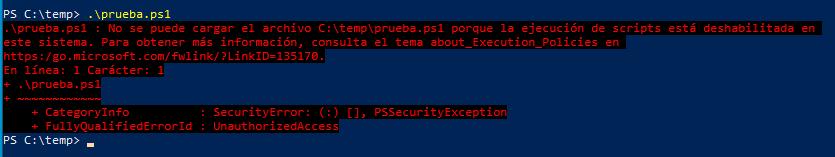 Error Cuando No está habilitada la ejecución de Scripts en Powershell